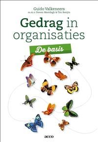Guido Valkeneers, Steven Mestdagh, Tim Benijts,Gedrag in organisaties