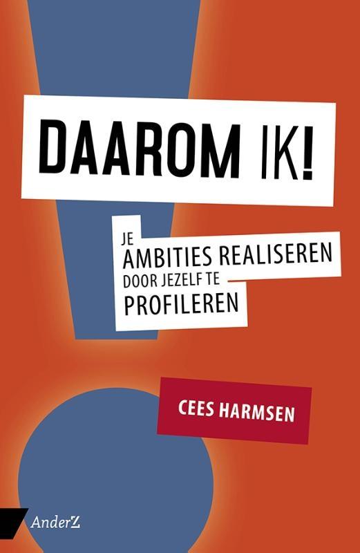 Cees Harmsen,Daarom IK!