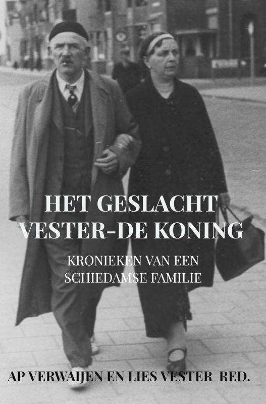 Ap Verwaijen Lies Vester,Het geslacht Vester-De Koning