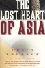 Colin Thubron,The Lost Heart of Asia