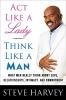 Harvey, Steve                 ,  Millner, Denene,Act Like a Lady, Think Like a Man