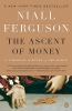 Ferguson, Niall,The Ascent of Money