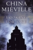 Mieville, China,Looking For Jake
