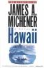 Michener, James A.,Hawaii