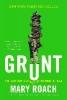 Roach Mary,Grunt