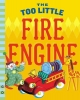 Flory, Jane,The Too Little Fire Engine