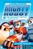 Pilkey, Dav, ,Ricky Ricotta`s Mighty Robot vs. the Unpleasant Penguins from Pluto (Ricky Ricotta`s Mighty Robot #9)
