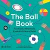 Joshua David Stein,The Ball Book
