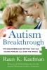 Kaufman, Raun K.,Autism Breakthrough