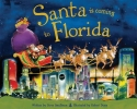 Smallman, Steve,Santa is Coming to Florida