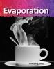 Rice, William B.,Evaporation