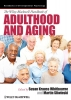 Whitbourne, Susan Krauss,The Wiley-Blackwell Handbook of Adulthood and Aging