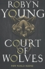 Young Robyn,Court of Wolves