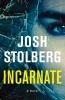 Stolberg, Josh,Incarnate