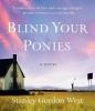 West, Stanley Gordon, ,Blind Your Ponies