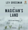 Grossman, Lev,The Magician`s Land