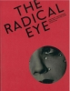 Radical Eye,Modernist Photography from the Sir Elton John Collection
