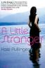 Pullinger, Kate,Little Stranger