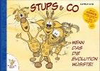 Mack, Andreas,Stups & Co - Wenn das die Evolution wüsste