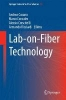 ,Lab-on-Fiber Technology