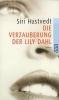 Hustvedt, Siri,Die Verzauberung der Lily Dahl
