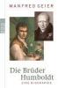Geier, Manfred,Die Brüder Humboldt