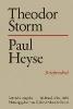 ,Theodor Storm - Paul Heyse III. 1882-1888