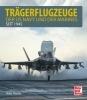 Heiko Thiesler,Trägerflugzeuge