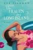 Fishman, Zoe,Die Frauen von Long Island