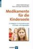 Rothenberger, Aribert,Medikamente für die Kinderseele