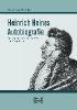 Heine, Heinrich,Heinrich Heines Autobiografie