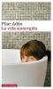 <b>Pilar  Adon</b>,La vida sumergida