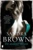 <b>Sandra  Brown</b>,De andere vrouw