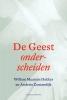 Willem Maarten  Dekker, Andries  Zoutendijk,De Geest onderscheiden
