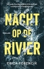 Erica  Ferencik,Nacht op de rivier