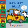 Lucy  Cousins,Toet, toet, Muis!