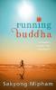 Sakyong  Mipham,Running Buddha