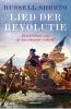 <b>Russell  Shorto</b>,Lied der Revolutie