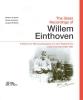 Norbert van Hemel, Pascal van Dessel, Jacques de Bakker,The Glass Recordings of Willem Einthoven