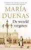 María  Dueñas,De wereld vergeten