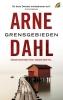 Arne  Dahl,Grensgebieden