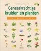 <b>D. Lousse, N. Macé, C. Saint-Béat, A. Tardif</b>,Geneeskrachtige kruiden en planten