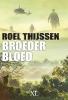 Roel  Thijssen,Broederbloed