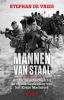 <b>Stephan de Vries</b>,Mannen van staal