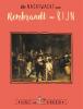 Ceciel de Bie, Reinoud  Leenen,De Nachtwacht van Rembrandt van Rijn