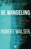 Robert Walser,De wandeling