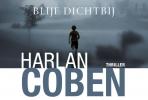 <b>Harlan  Coben</b>,Blijf dichtbij DL