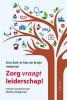 Dick  Both, Alex de Bruijn,Zorg vraagt leiderschap