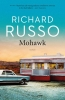 Richard  Russo,Mohawk