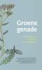 Jan  Graafland,Groene genade